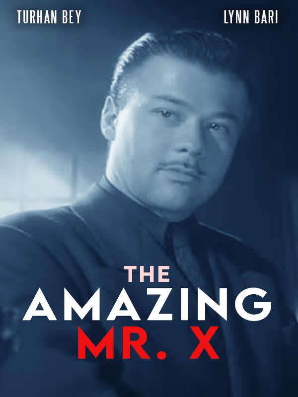 The Spiritualist (Amazing Mr.X)