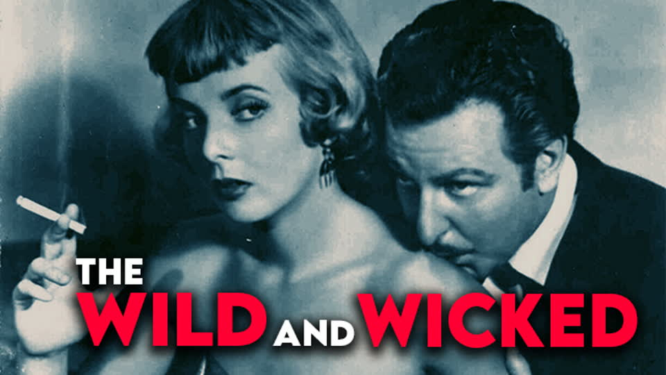 The Wild & Wicked