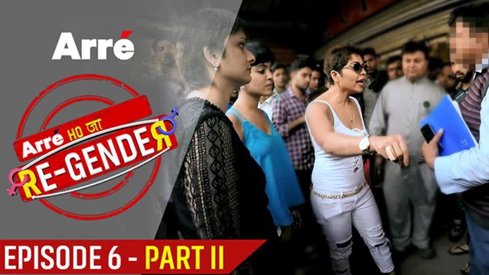 Episode 6 Part II   The Girls v/s Delhi Streets