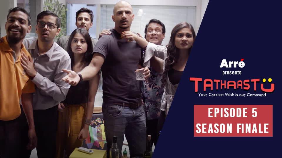 Tathaastu | Episode 5