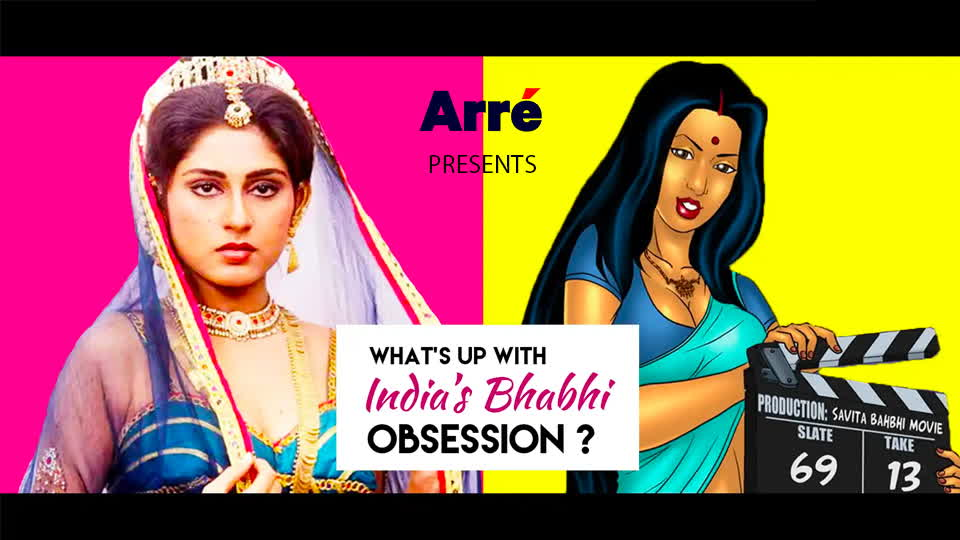 What's Up With India's Bhabhi Obsession?